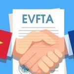 EVFTA chính thức có hiệu lực: Khởi động hành trình trên những toa tàu hạnh phúc